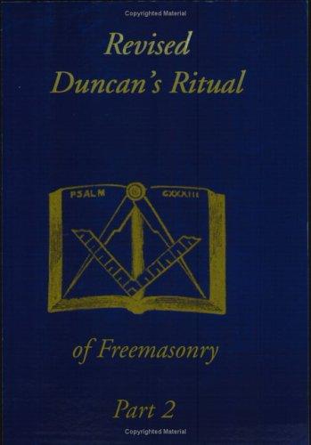Duncan's Ritual of Freemasonry Part 2 9781930097476