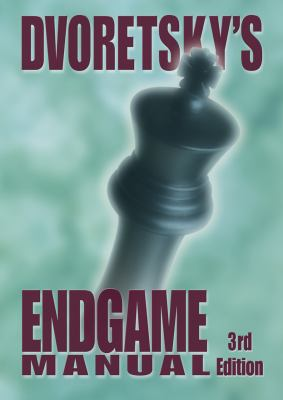 Dvoretsky's Endgame Manual 9781936490134