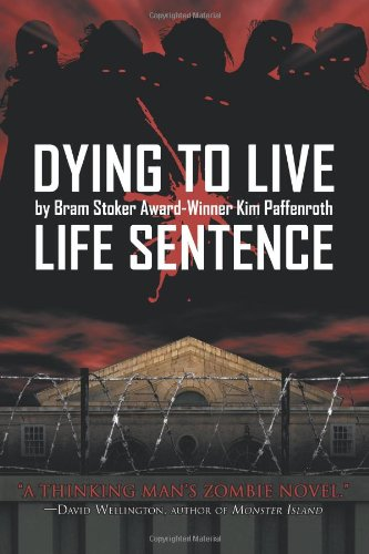 Dying to Live: Life Sentence 9781934861110