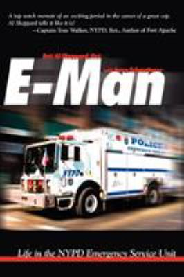 E-Man: Life in the NYPD Emergency Service Unit 9781935278269
