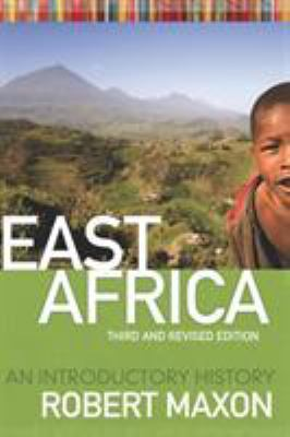 East Africa: An Introductory History 9781933202464