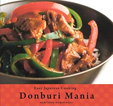 Easy Japanese Cooking: Donburi Mania 9781934287491