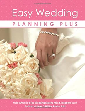 Easy Wedding Planning Plus 9781934386460