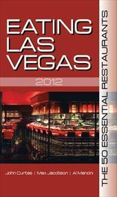 Eating Las Vegas: The 50 Essential Restaurants 14719241