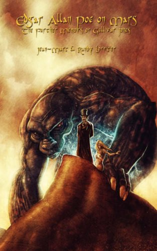 Edgar Allan Poe on Mars: The Further Adventures of Gullivar Jones 9781934543092