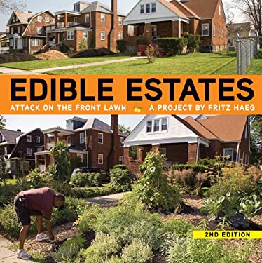 Edible Estates: Attack on the Front Lawn 9781935202127
