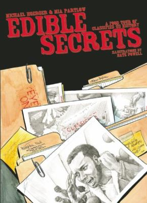 Edible Secrets: A Food Tour of Classified US History 9781934620410