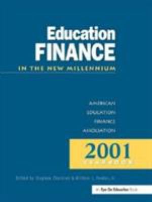 Education Finance in the New Millennium 9781930556164