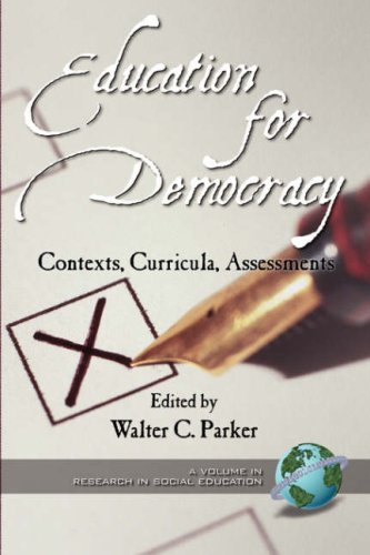 Education for Democracy: Contexts, Curricula, Assessments (PB) 9781931576246