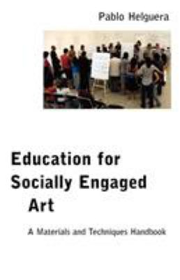 Education for Socially Engaged Art 9781934978597