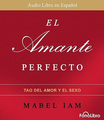 El Amante Perfecto 9781933499901