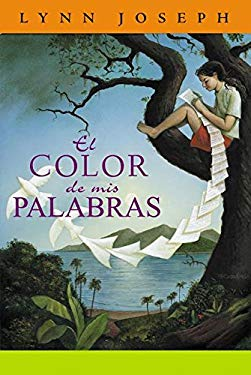 El Color de MIS Palabras = The Color of My Words 9781930332225