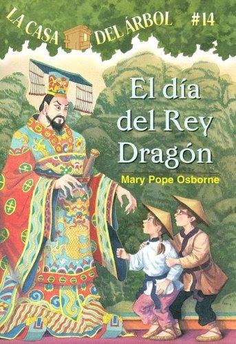 El Dia del Rey Dragon 9781933032207