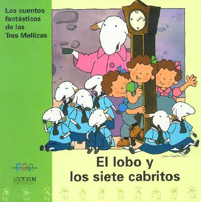 El Lobo y los Siete Cabritos 9781930332362