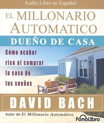 El Millonario Automatico: Dueno de Casa 9781933499543