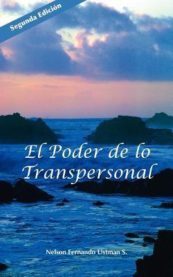 El Poder de Lo Transpersonal 9781933455297