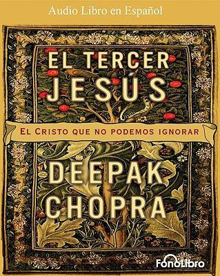 El Tercer Jesus: El Cristo Que No Podemos Ignorar 9781933499673