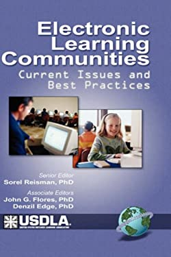 Electronic Learning Communities: Issues and Practices (Hc) 9781931576970