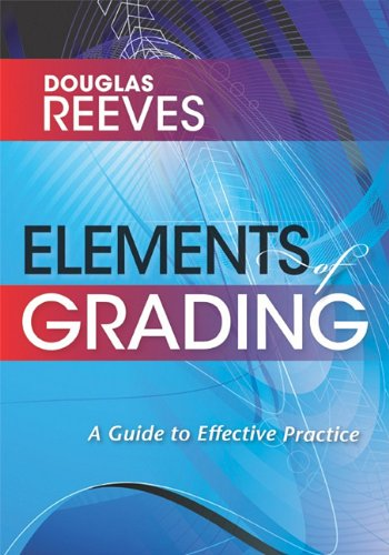 Elements of Grading: A Guide to Effective Practice 9781935542124