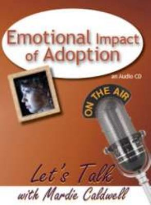 Emotional Impact of Adoption 9781935176046