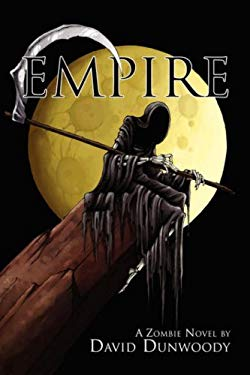 Empire: A Zombie Novel 9781934861028