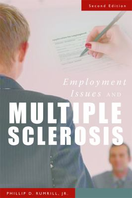 Employment Issues and Multiple Sclerosis 9781932603644