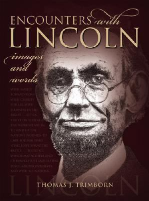 Encounters with Lincoln: Images and Words 9781931112512