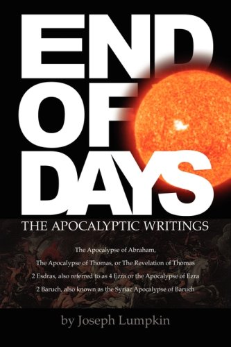 End of Days - The Apocalyptic Writings 9781933580388