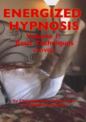 Energized Hypnosis DVD: Volume I: Basic Techniques 9781935150169