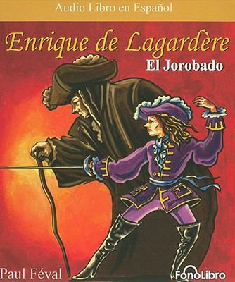 Enrique de Lagardere: El Jorobado 9781933499697