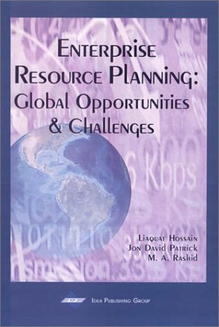 Enterprise Resource Planning: Global Opportunities and Challenges 9781930708365