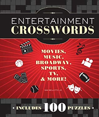 Entertainment Crosswords: Movies, Music, Broadway, Sports, TV, & More! 9781936140824