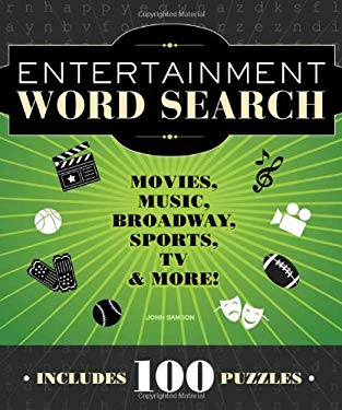 Entertainment Word Search: Movies, Music, Broadway, Sports, TV, and More! 9781936140817