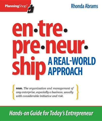 Entrepreneurship: A Real-World Approach: Hands-On Guide for Today's Entrepreneur 9781933895260