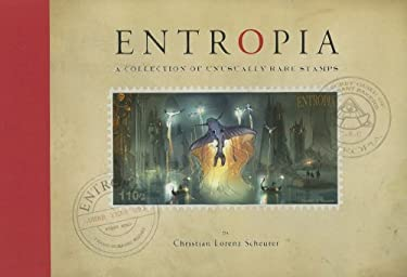 Entropia: A Collection of Unusually Rare Stamps 9781933492049