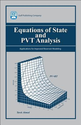 Equations of State and PVT Analysis: Applications for Improved Reservoir Modeling 9781933762036