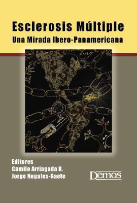 Esclerosis Multiple: Una Mirada Ibero-Panamericana 9781933864396