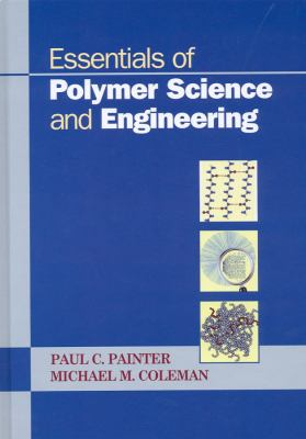 Essentials of Polymer Science and Engineering 9781932078756
