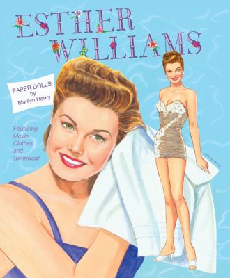 Esther Williams Paper Dolls: Movie Clothes and Swimwear Paper Dolls and Marilyn Henry