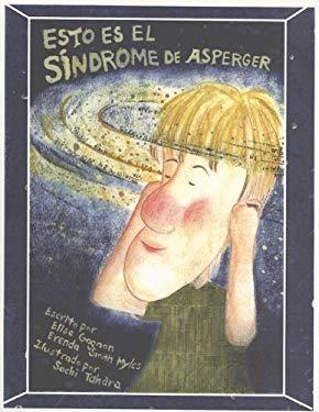 Esto Es el Sindrome de Asperger 9781931282277