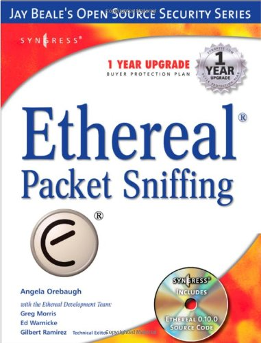 Ethereal Packet Sniffing [With CDROM] 9781932266825
