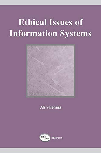 Ethical Issues of Information Systems 9781931777155