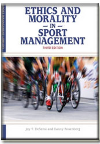 Ethics and Morality in Sport Management 9781935412137