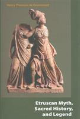 Etruscan Myth, Sacred History, and Legend 9781931707862