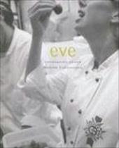 Eve: Contemporary Cuisine Methode Traditionnelle