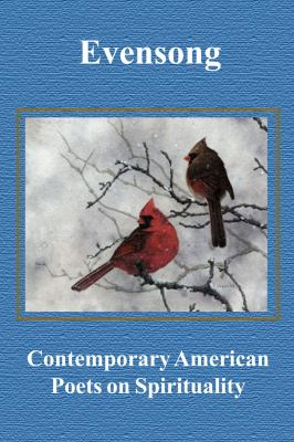 Evensong: Contemporary American Poets on Spirituality 9781933964010