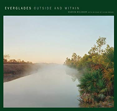Everglades: Outside and Within 9781930066854