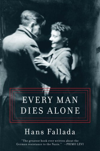 Every Man Dies Alone 9781933633633