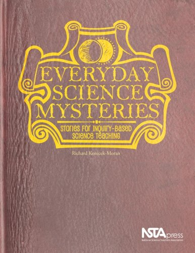 Everyday Science Mysteries: Stories for Inquiry-Based Science Teaching 9781933531212