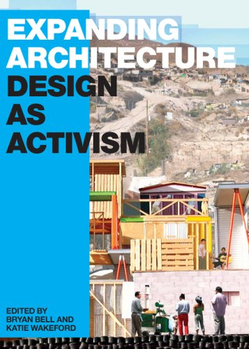 Expanding Architecture: Design as Activism 9781933045788